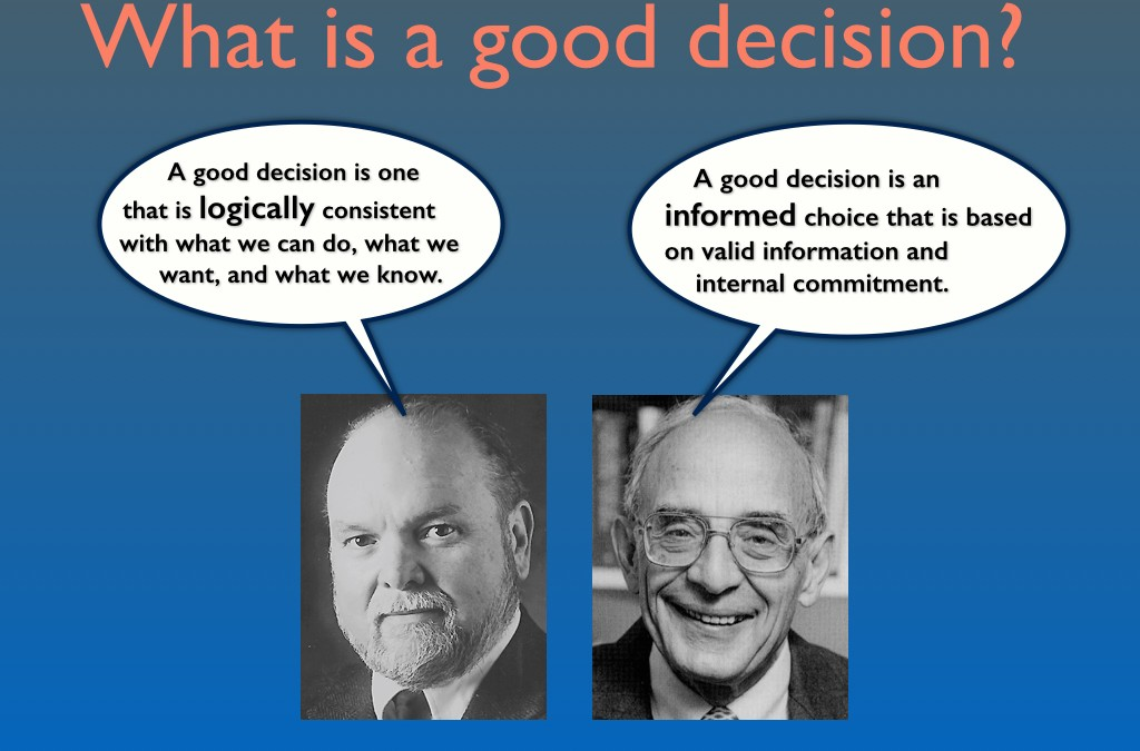 Decision Coaching 1.0: What is a good decision?