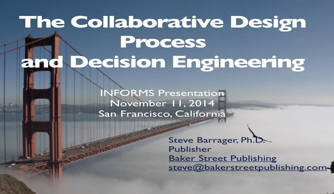 The Collaborative Design Process and Decision Engineering