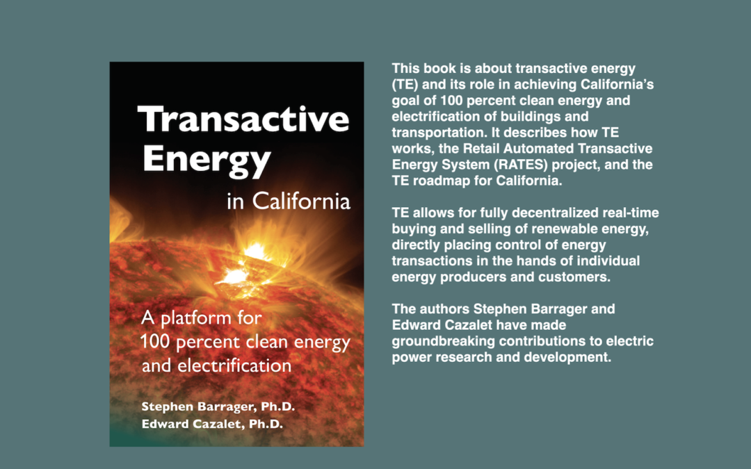Transactive Energy in California: A Platform for 100 Percent Clean Energy and Electrification